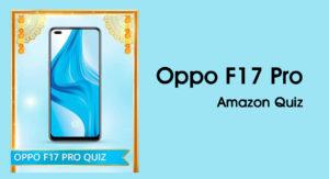 Amazon Oppo F17 Pro Quiz