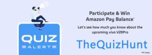Amazon Vivo V20 Pro Launch Quiz Answers