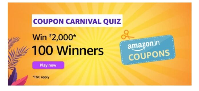 Amazon Coupon Carnival Quiz Answers: Win Rs.2000 Amazon Pay Balance