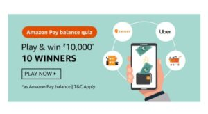 Amazon Pay Balance Quiz Answers: Play & Win Rs.10,000 Amazon Pay Balance