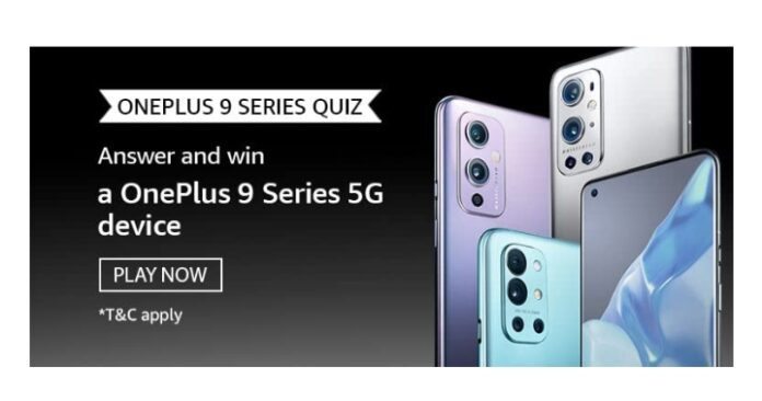 Amazon OnePlus 9 Series 5G Quiz Answers: Win a OnePlus 9 series 5G